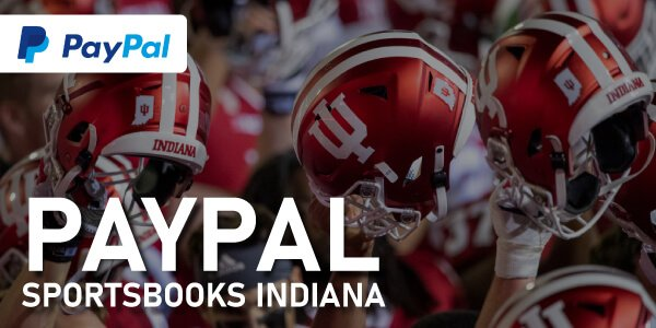 PayPal betting sites Indiana